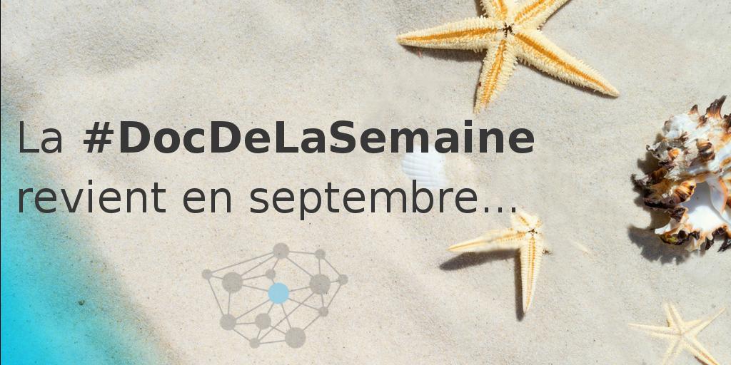 DocDeLaSemaine-Pause-été